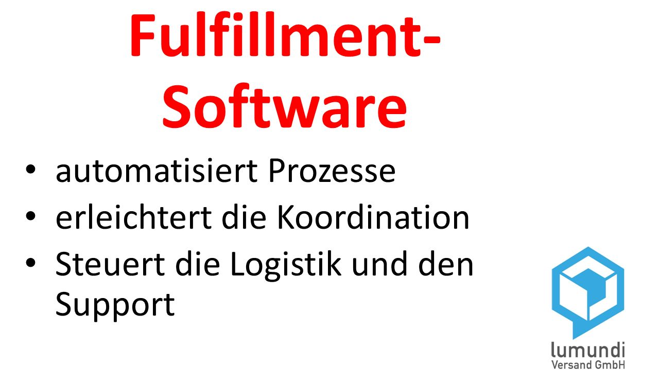 Fulfillment- Software