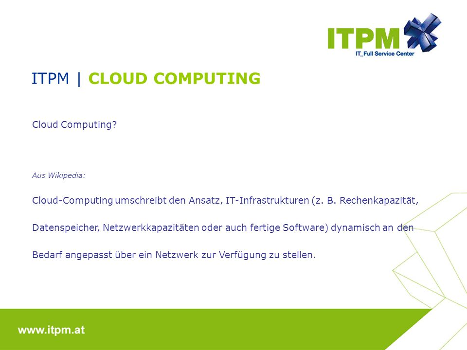 ITPM | CLOUD COMPUTING Cloud Computing
