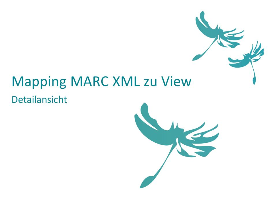 Mapping MARC XML zu View