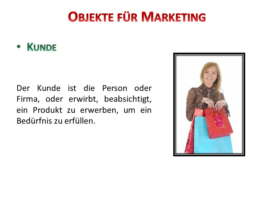 Objekte für Marketing Kunde