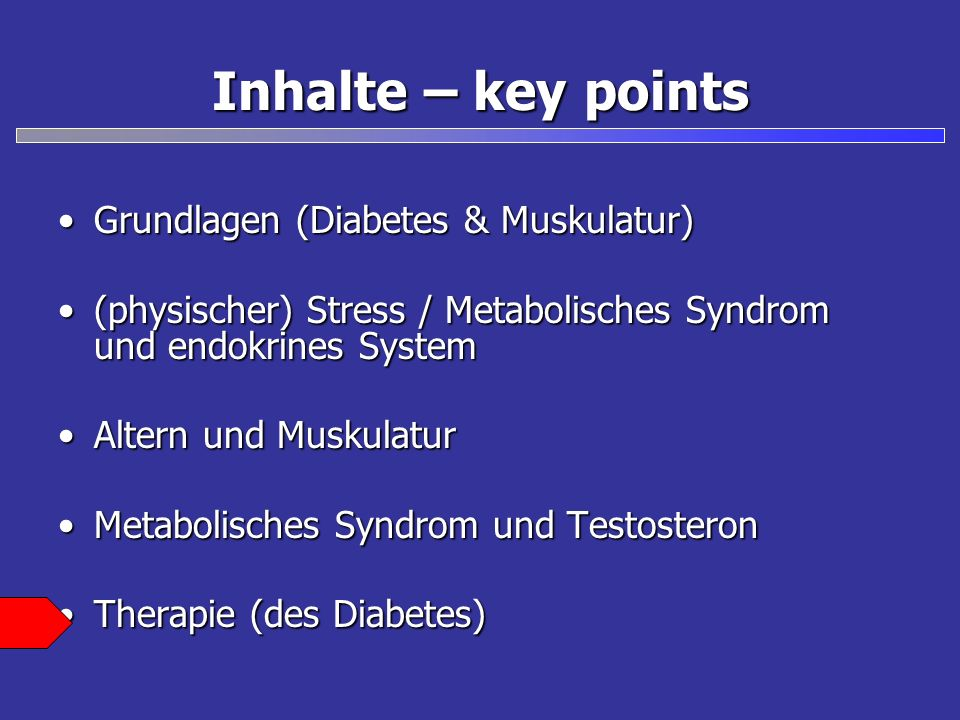 Inhalte – key points Grundlagen (Diabetes & Muskulatur)