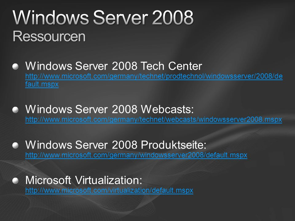 Windows Server 2008 Ressourcen