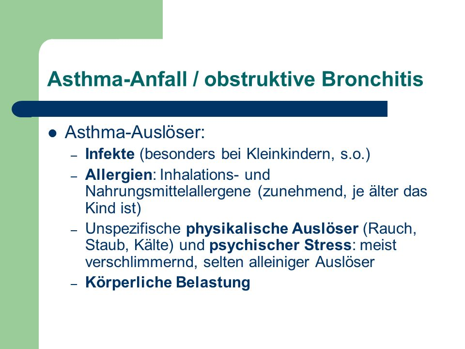 Asthma-Anfall / obstruktive Bronchitis