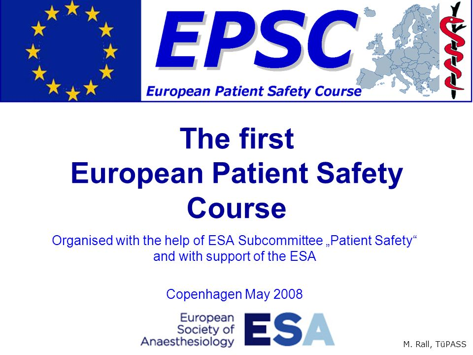 The first European Patient Safety Course