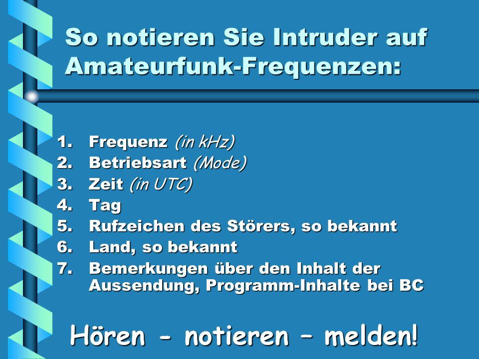 So notieren Sie Intruder auf Amateurfunk-Frequenzen:
