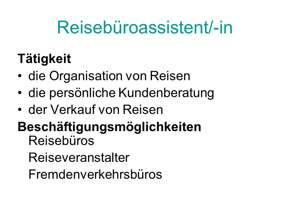 Reisebüroassistent/-in