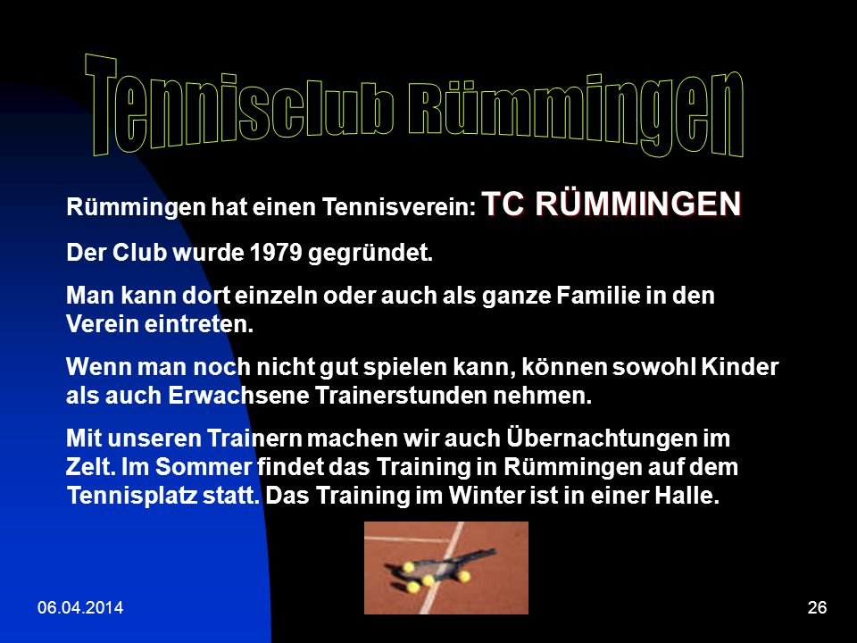 Tennisclub Rümmingen Rümmingen hat einen Tennisverein: TC RÜMMINGEN