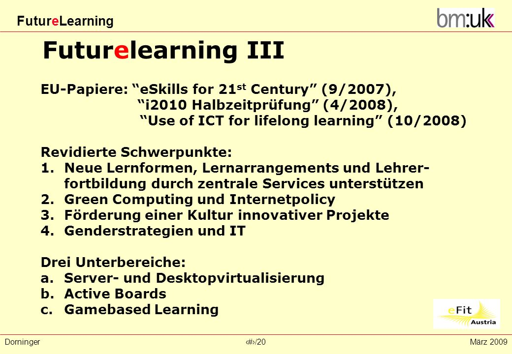 Futurelearning III EU-Papiere: eSkills for 21st Century (9/2007),