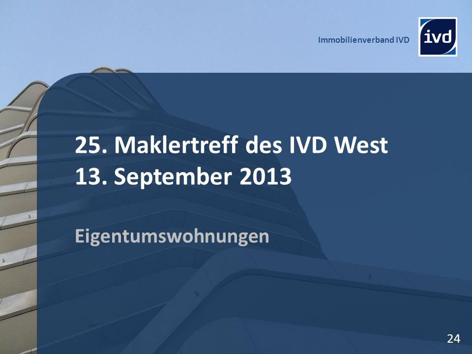 25. Maklertreff des IVD West 13. September 2013