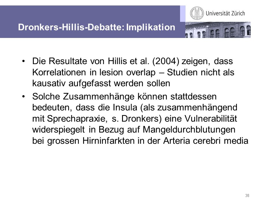 Dronkers-Hillis-Debatte: Implikation