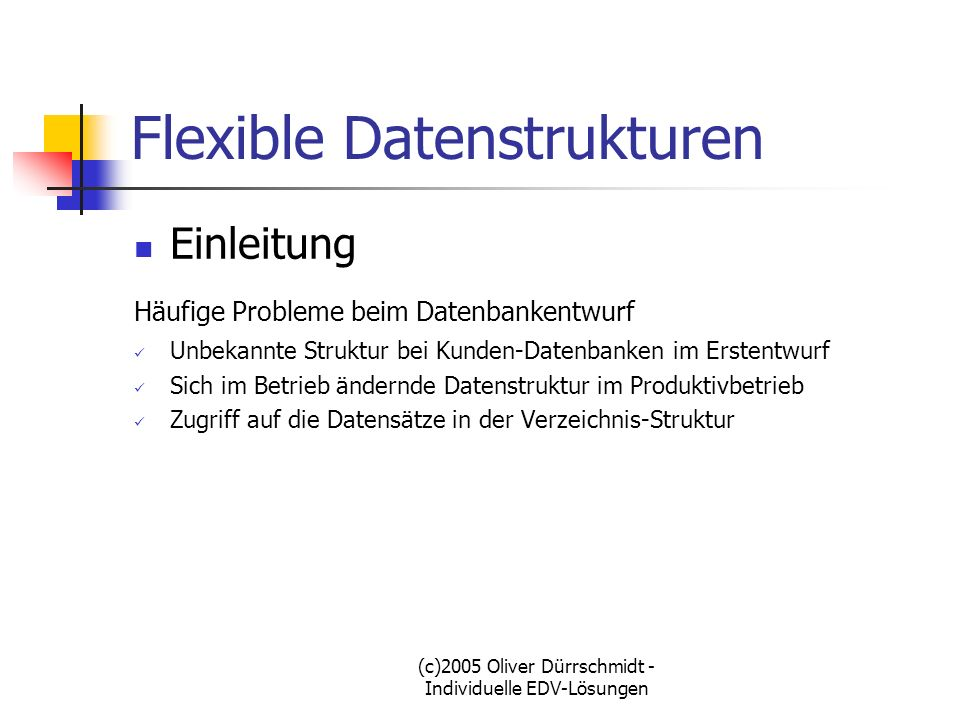 Flexible Datenstrukturen