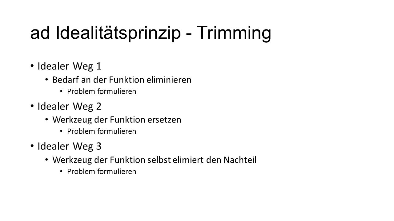 ad Idealitätsprinzip - Trimming