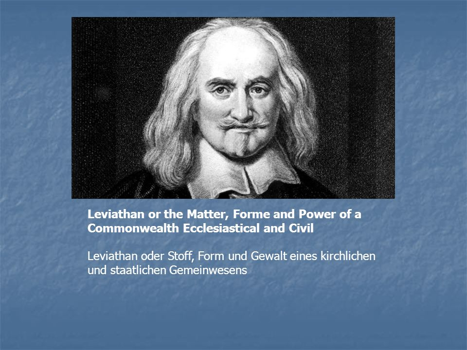 Leviathan or the Matter, Forme and Power of a Commonwealth Ecclesiastical and Civil
