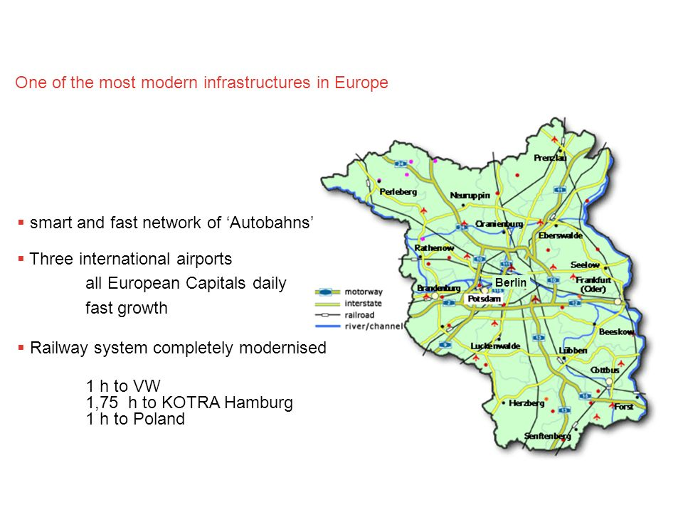One of the most modern infrastructures in Europe