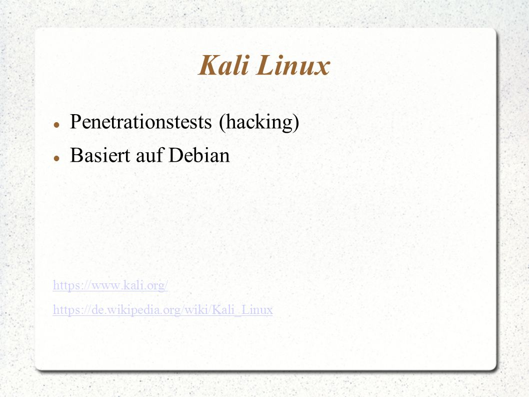 Kali Linux Penetrationstests (hacking) Basiert auf Debian