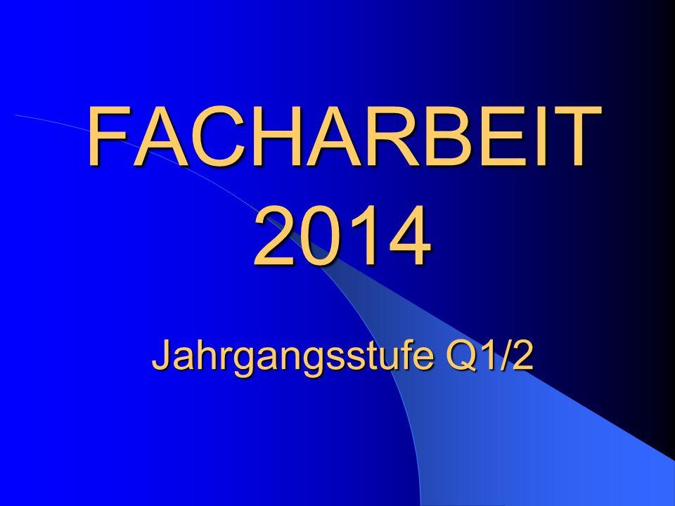 Facharbeit 2014 Jahrgangsstufe Q12 Ppt Herunterladen