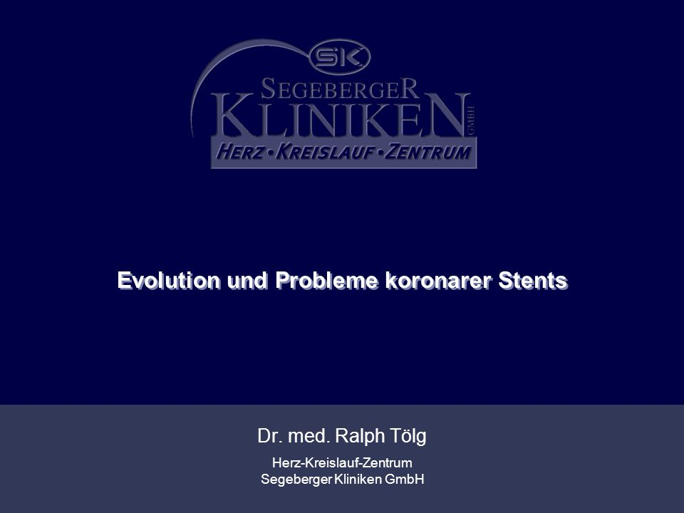 Evolution und Probleme koronarer Stents