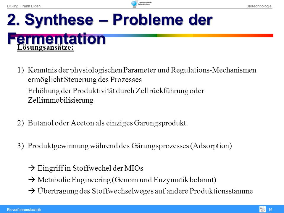 2. Synthese – Probleme der Fermentation