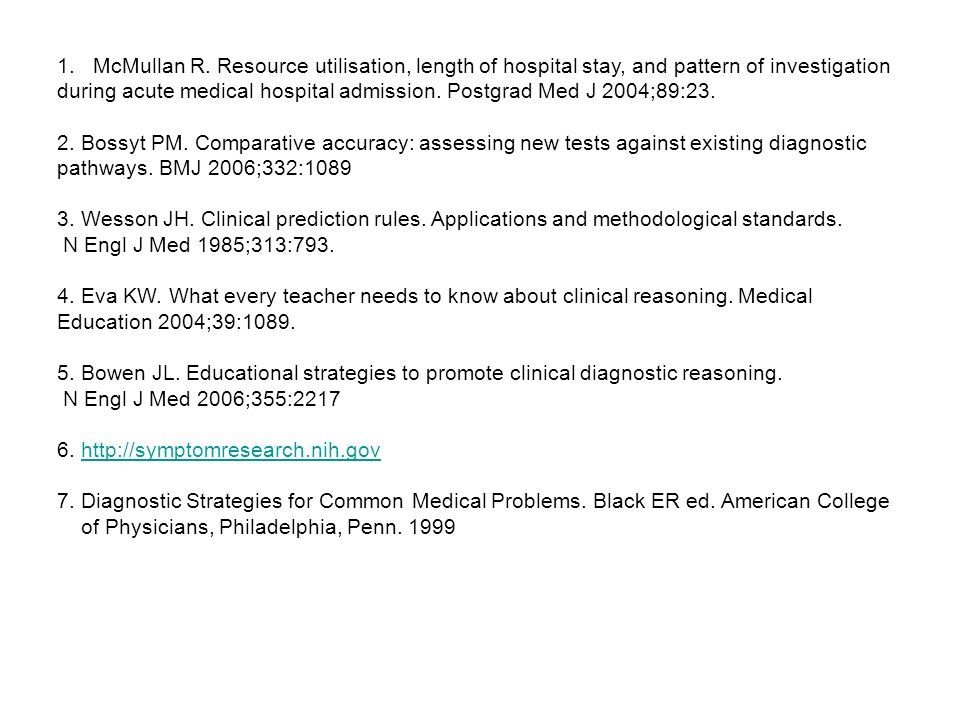 McMullan R. Resource utilisation, length of hospital stay, and pattern of investigation