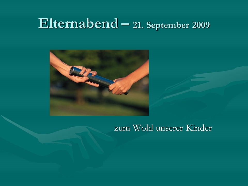 Elternabend – 21. September 2009