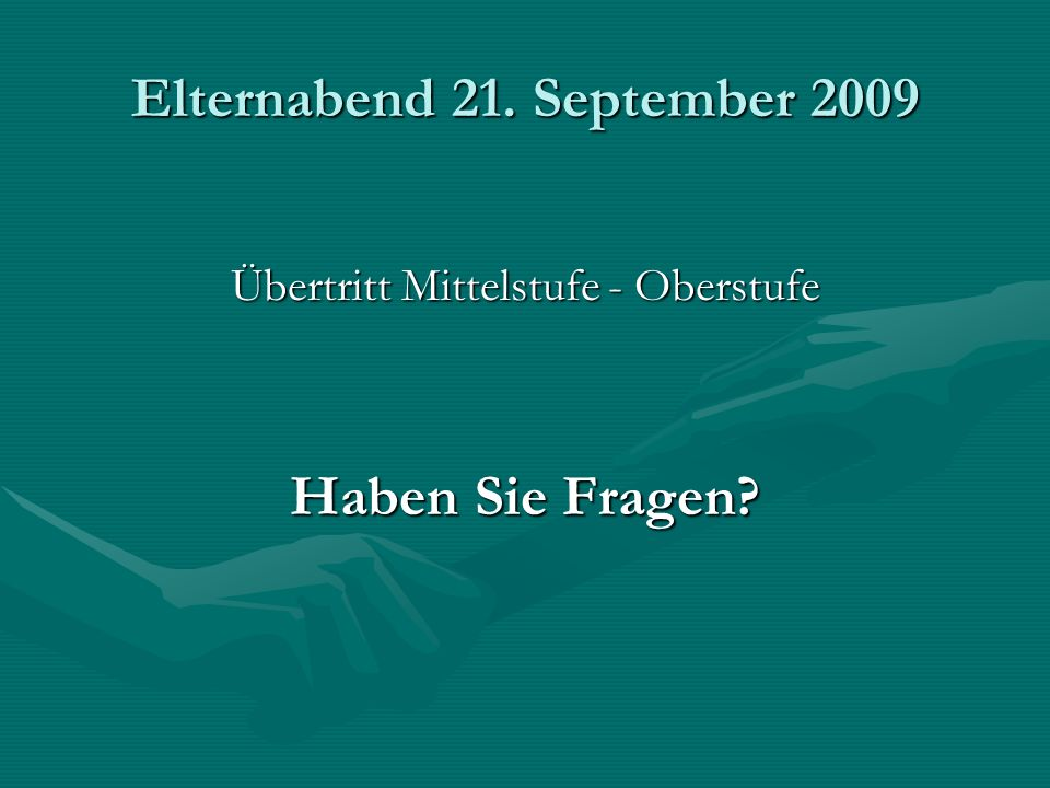Elternabend 21. September 2009