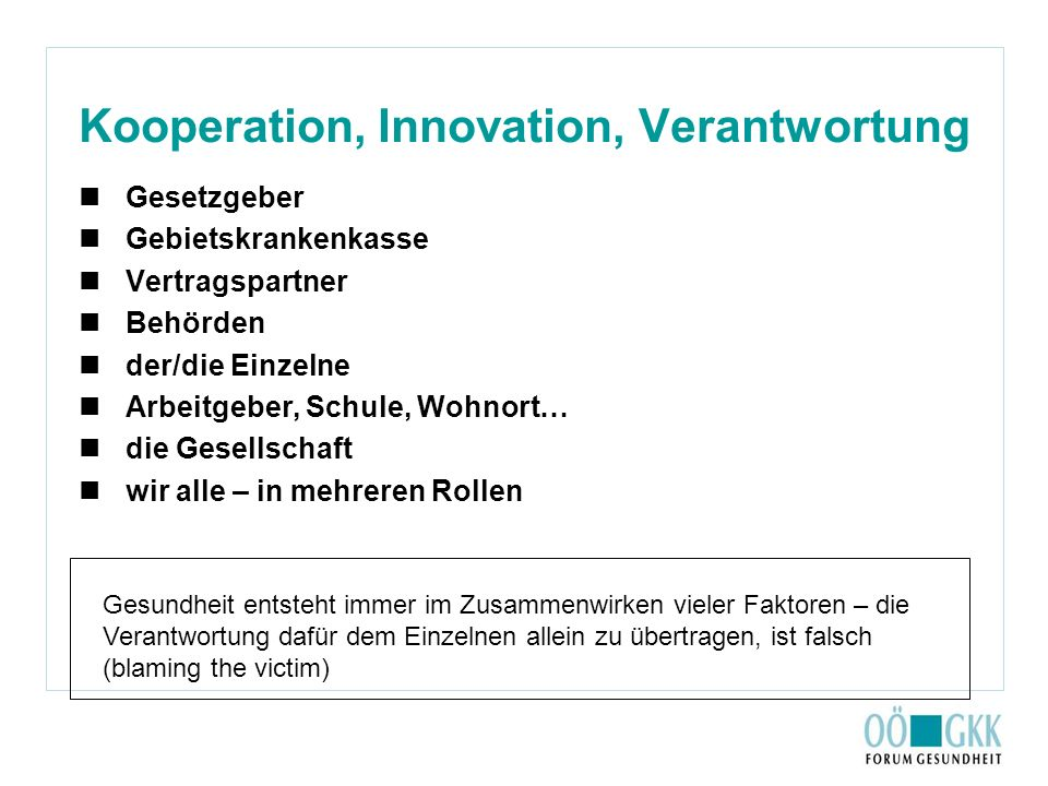 Kooperation, Innovation, Verantwortung
