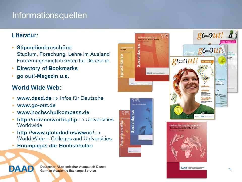 Informationsquellen Literatur: World Wide Web: