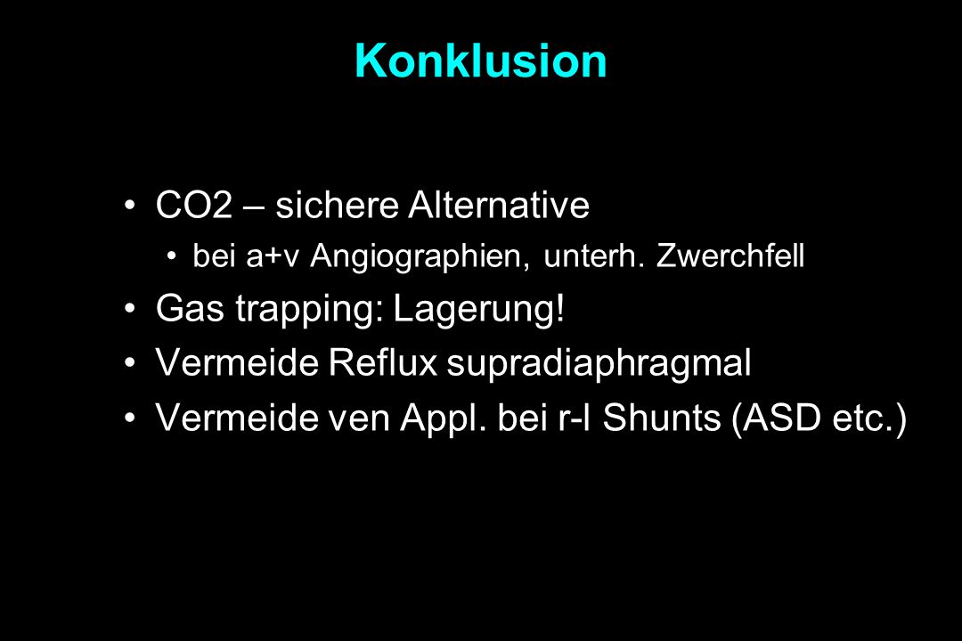 Konklusion CO2 – sichere Alternative Gas trapping: Lagerung!