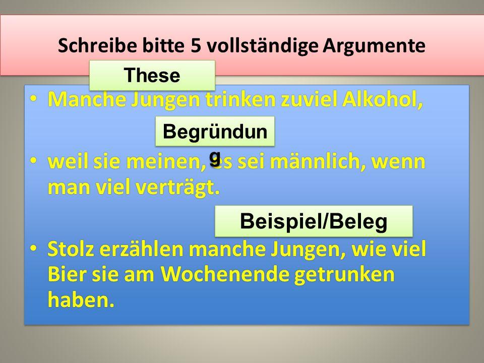 4 schreibe - Behauptung Begrundung Beispiel