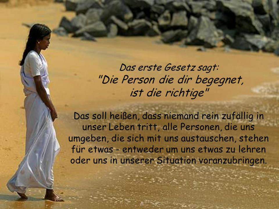 Die Person die dir begegnet,
