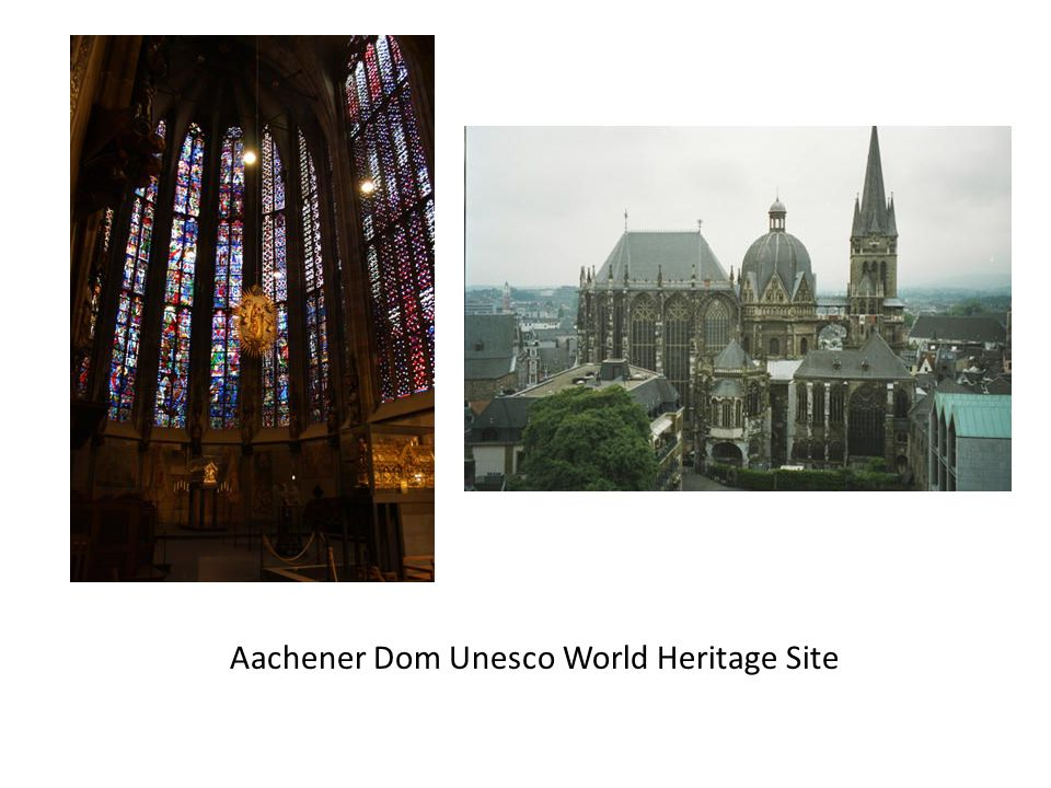 Aachener Dom Unesco World Heritage Site