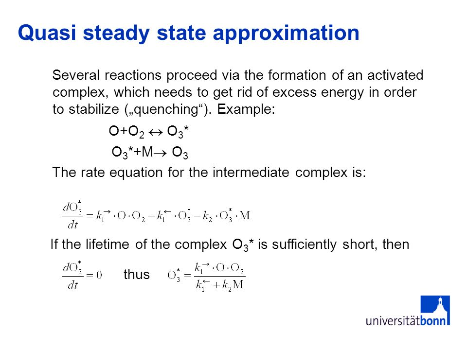 Quasi steady state approximation
