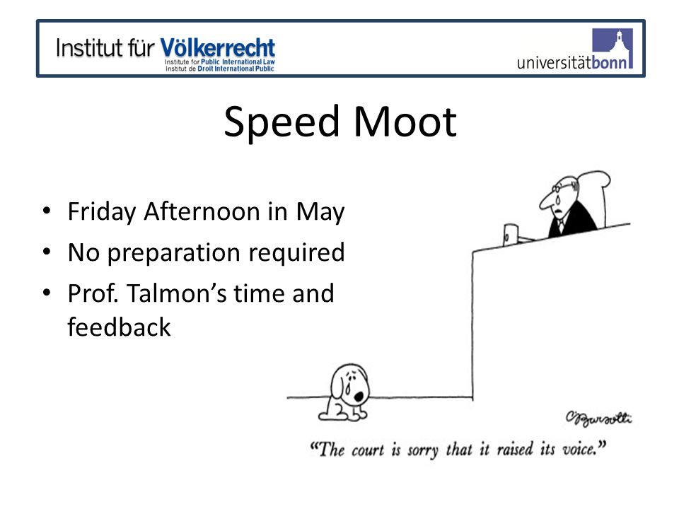 Speed Moot Friday Afternoon in May No preparation required