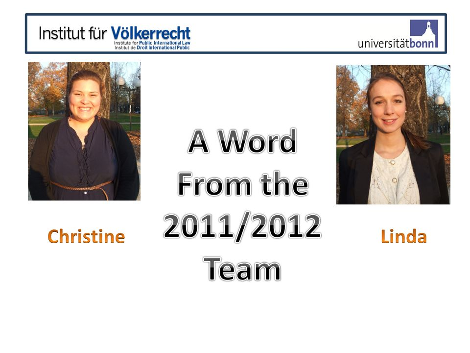 A Word From the 2011/2012 Team Christine Linda