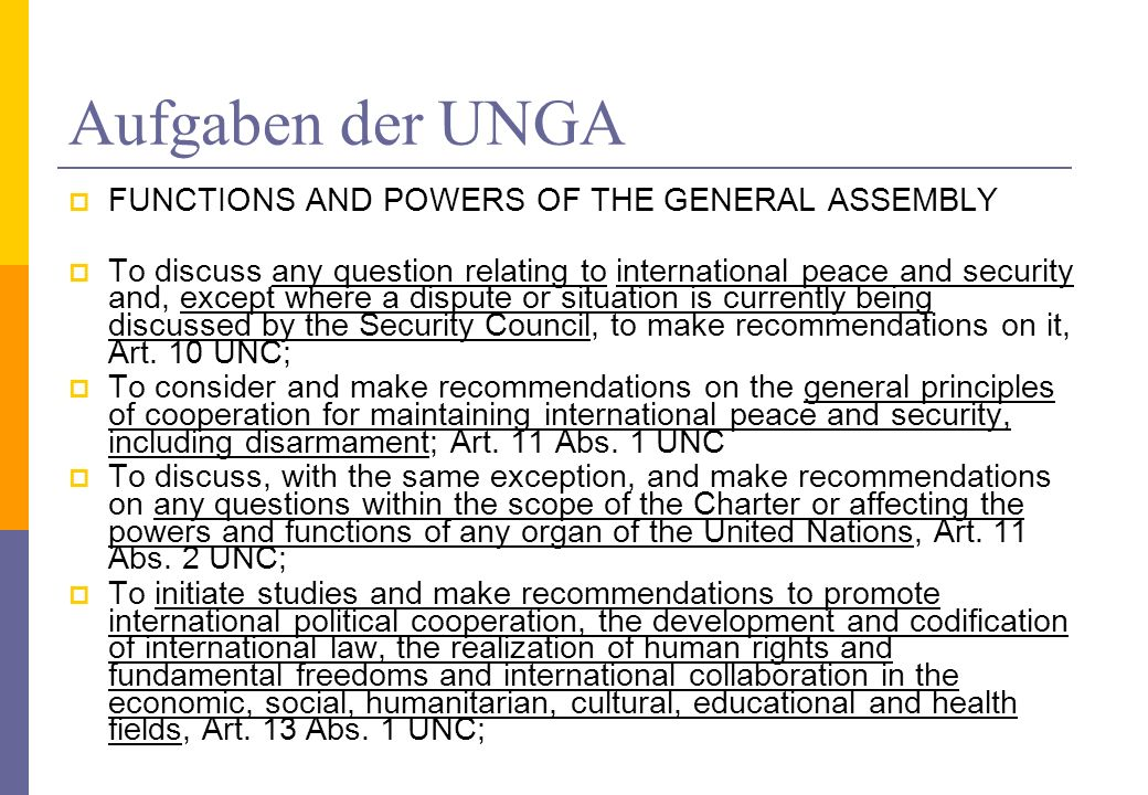 Aufgaben der UNGA FUNCTIONS AND POWERS OF THE GENERAL ASSEMBLY