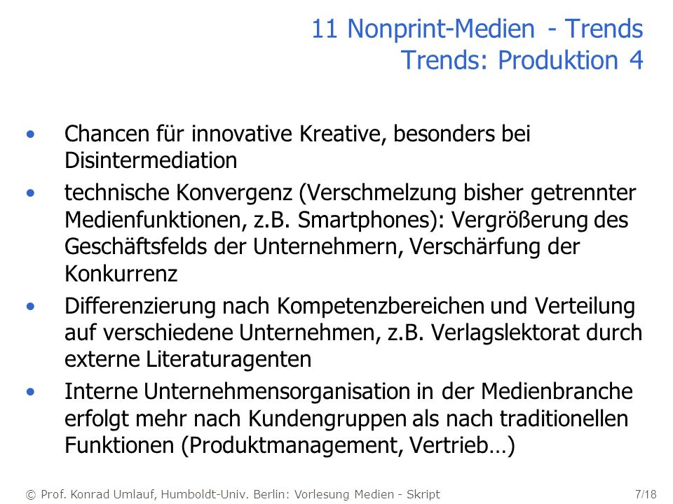 11 Nonprint-Medien - Trends Trends: Produktion 4