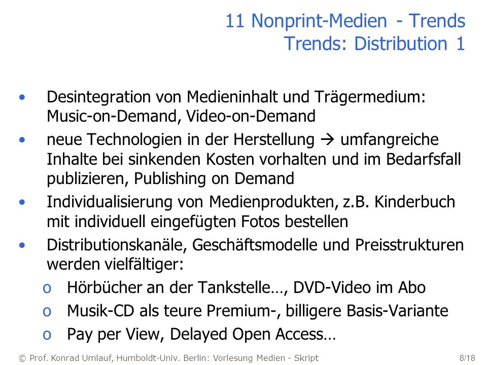 11 Nonprint-Medien - Trends Trends: Distribution 1