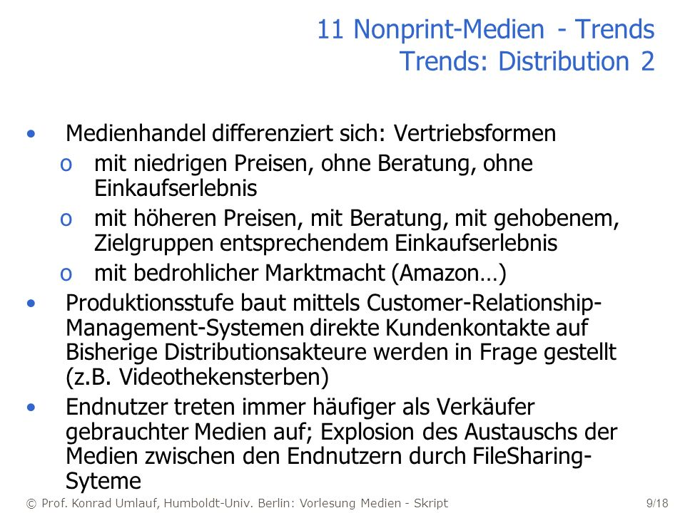 11 Nonprint-Medien - Trends Trends: Distribution 2