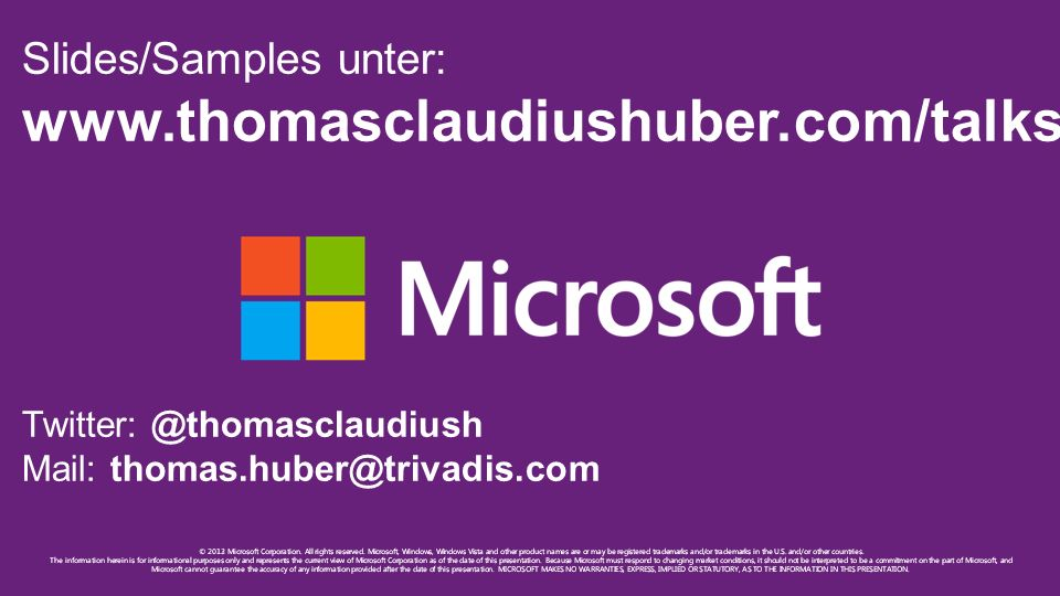 www.thomasclaudiushuber.com/talks.php Slides/Samples unter: