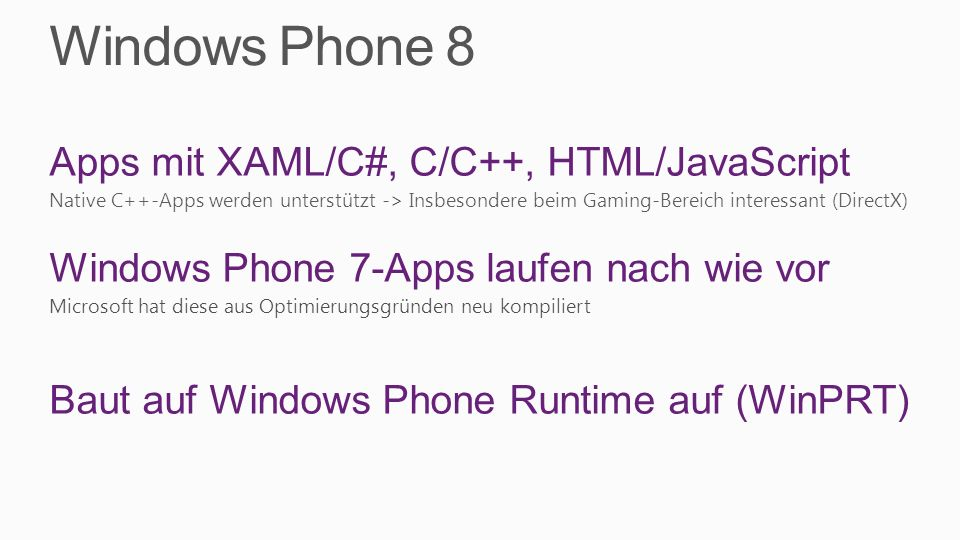 Windows Phone 8 Apps mit XAML/C#, C/C++, HTML/JavaScript