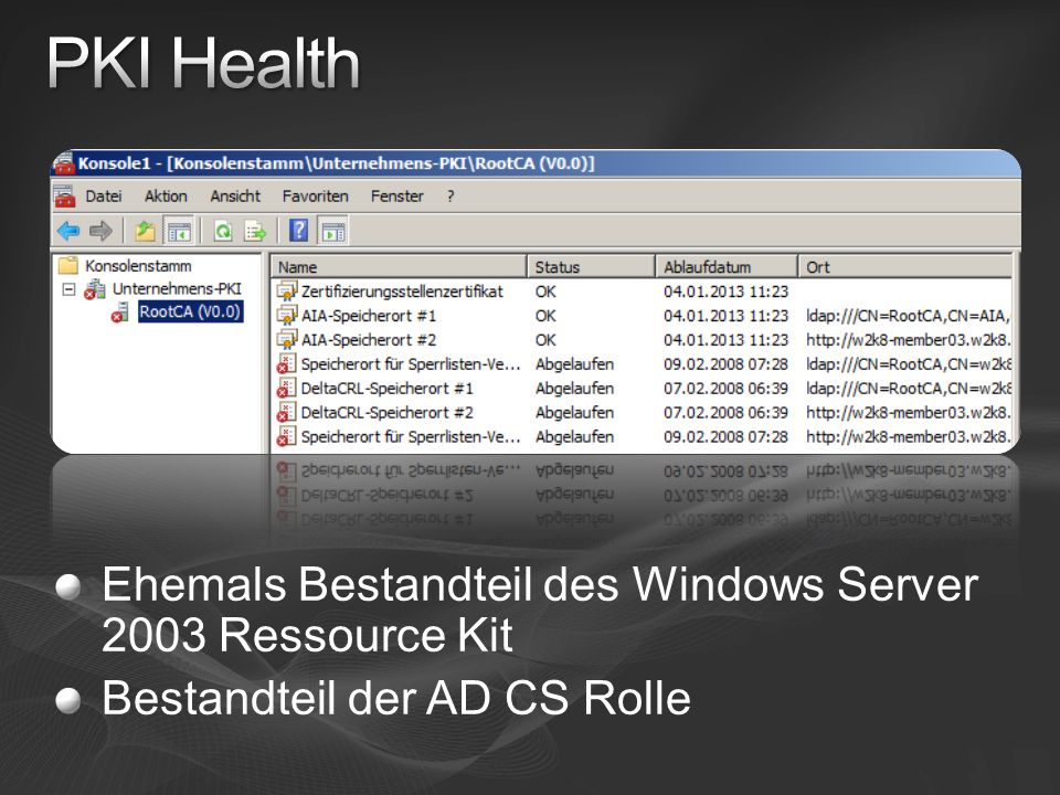 PKI Health Ehemals Bestandteil des Windows Server 2003 Ressource Kit