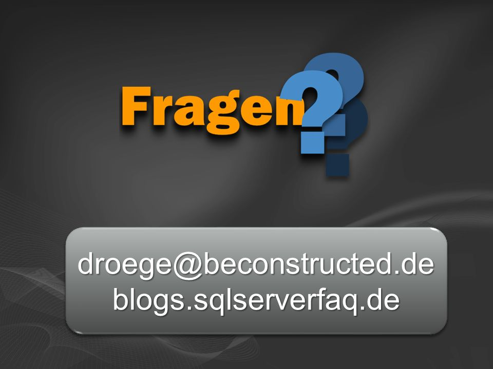 droege@beconstructed.de blogs.sqlserverfaq.de