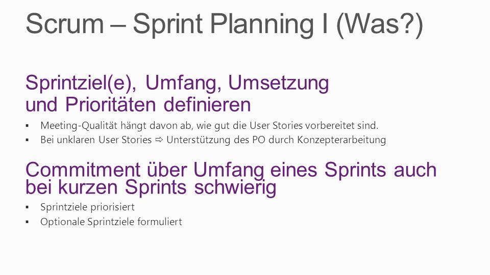 Scrum – Sprint Planning I (Was )