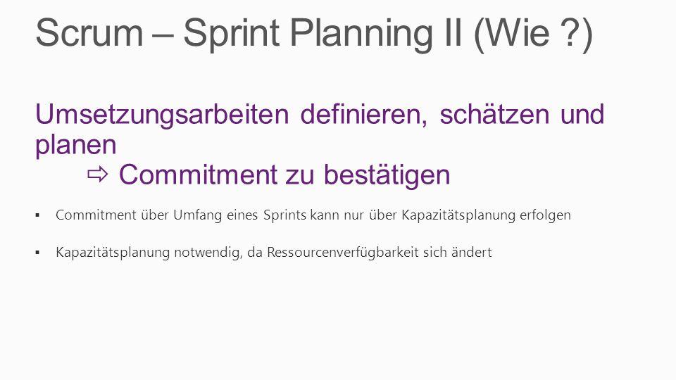 Scrum – Sprint Planning II (Wie )
