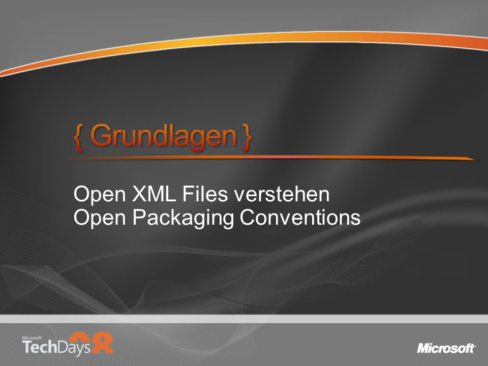 Open XML Files verstehen Open Packaging Conventions