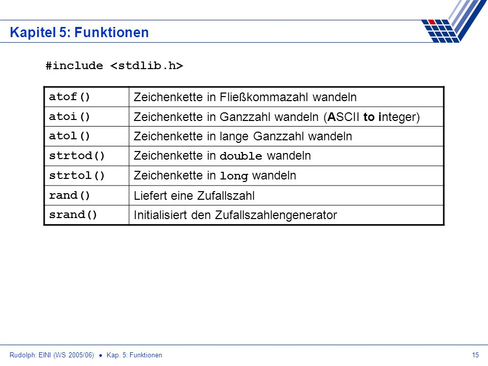 Kapitel 5: Funktionen #include <stdlib.h> atof()