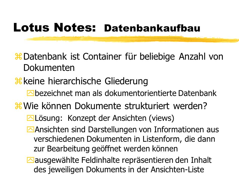 Lotus Notes: Datenbankaufbau