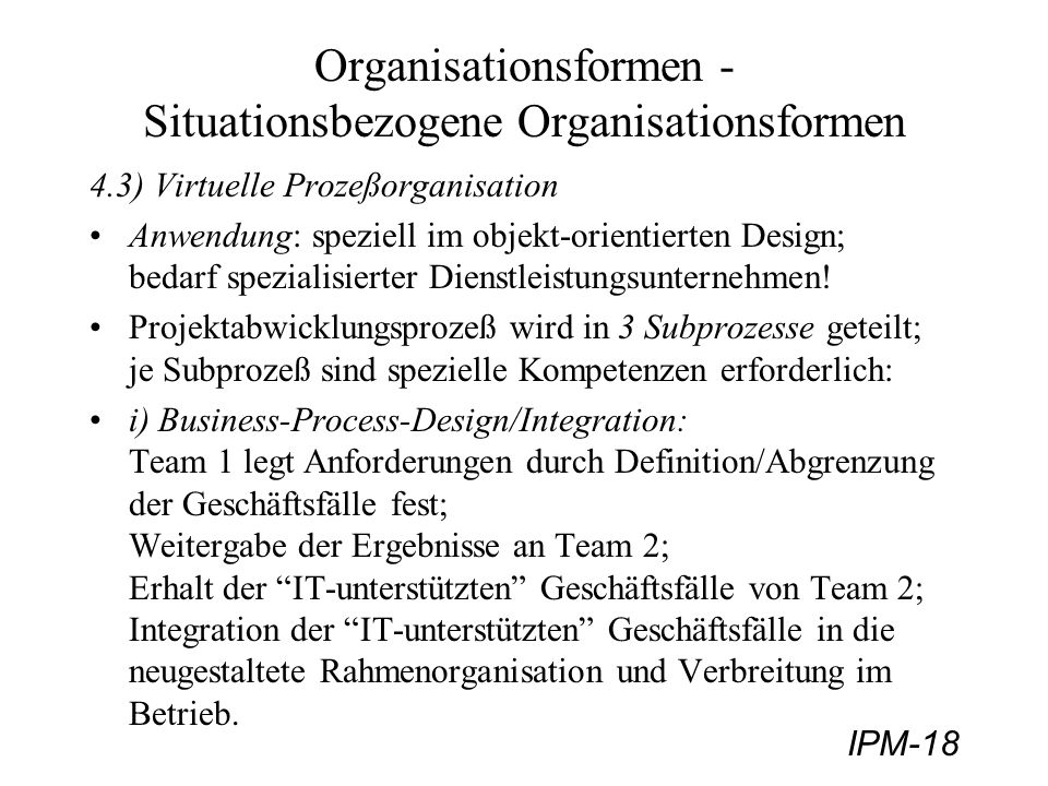 Organisationsformen - Situationsbezogene Organisationsformen