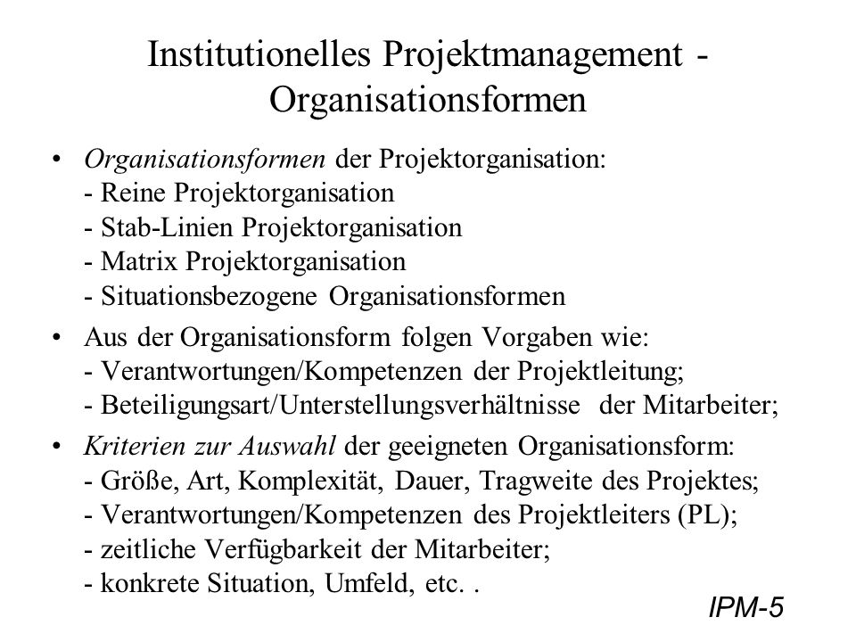 Institutionelles Projektmanagement - Organisationsformen