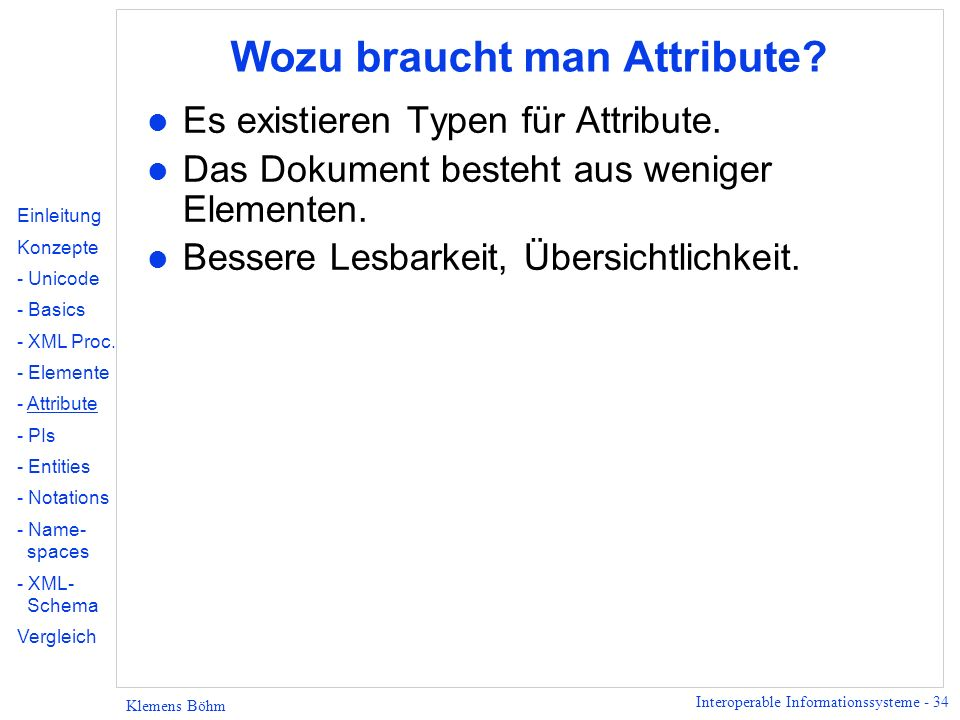 Wozu braucht man Attribute